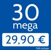 Adsl 30 Mega in download e 3 Mb/s in upload a 29,90€/mese invece di 45,00 €