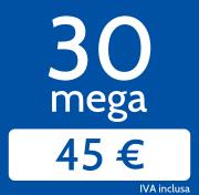Adsl 30 Mega in download e 3096 Kb/s in upload a 45€/mese